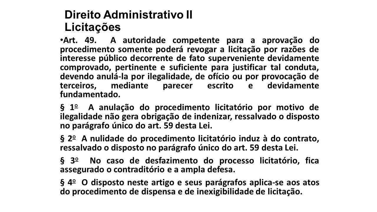 Direito Administrativo II Licitações Art.49.