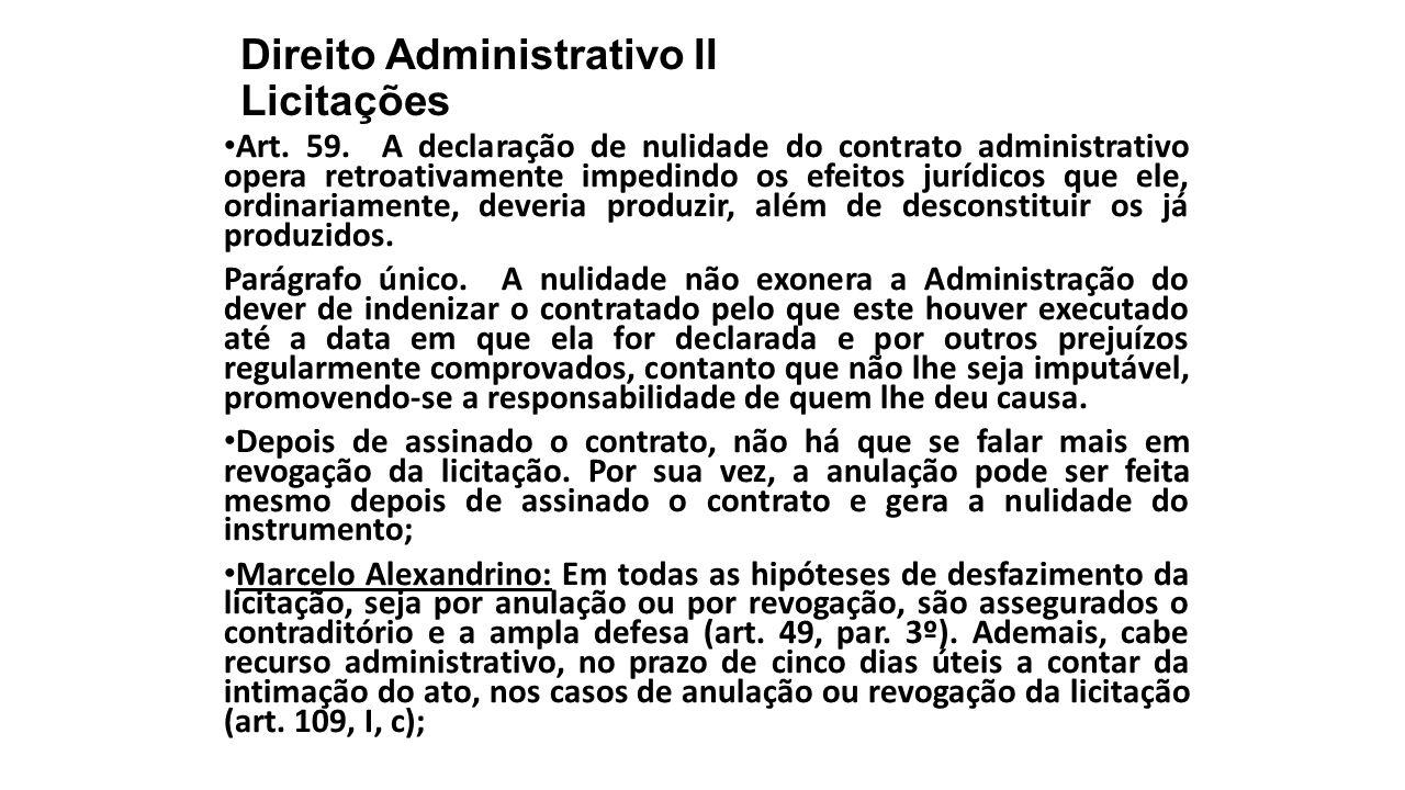 Direito Administrativo II Licitações Art.59.