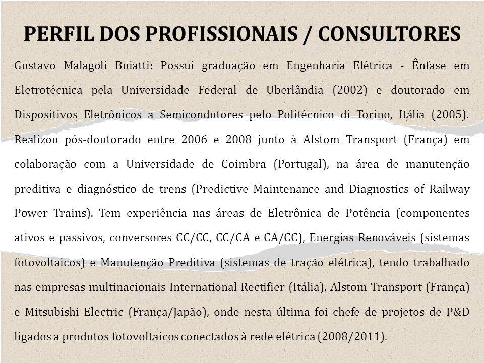 Gustavo Malagoli Buiatti: Possui graduação em Engenharia Elétrica - Ênfase em Eletrotécnica pela Universidade Federal de Uberlândia (2002) e doutorado em Dispositivos Eletrônicos a Semicondutores pelo Politécnico di Torino, Itália (2005).