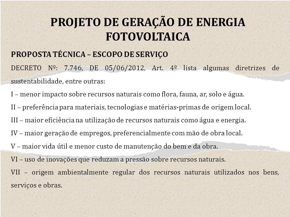 PROPOSTA TÉCNICA – ESCOPO DE SERVIÇO DECRETO Nº: 7.746, DE 05/06/2012, Art.