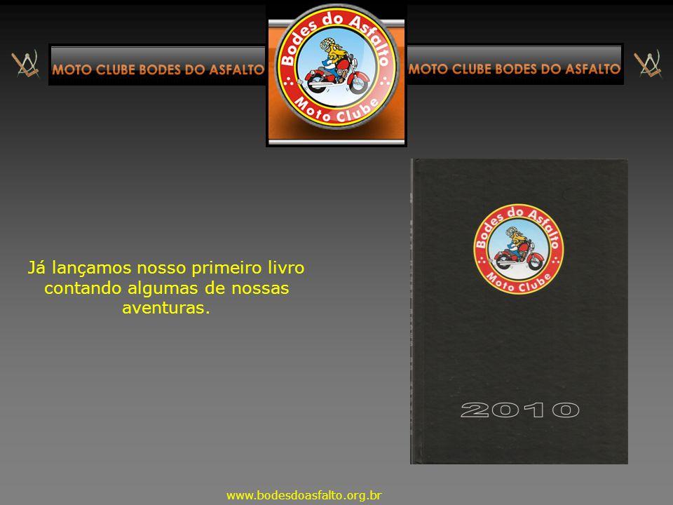 Participando de eventos, relaxando, auxiliando integrantes em suas viagens ou preparando o futuro. www.bodesdoasfalto.org.br