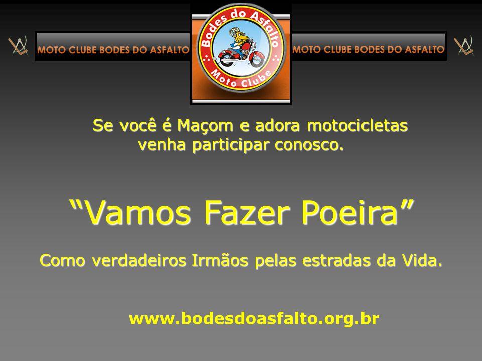 Moto Clube Bodes do Asfalto www.bodesdoasfalto.org.br Fundado em 01 de agosto de 2003 CNPJ: 07.848.196/0001-18 Sede administrativa: Av. Getulio Vargas
