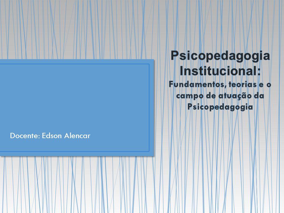 Docente: Edson Alencar