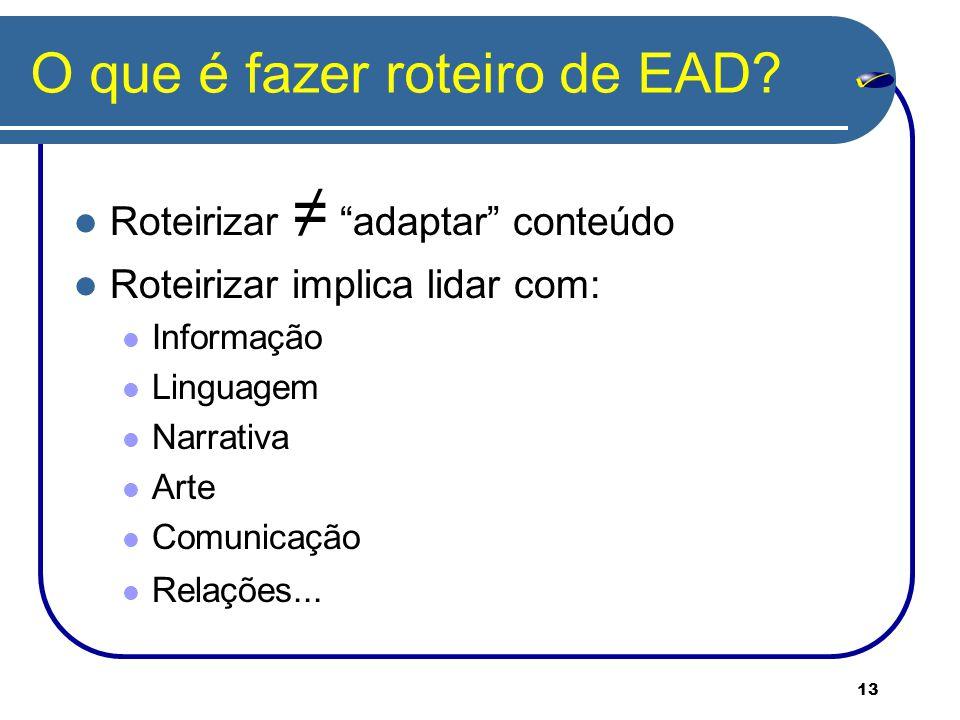 13 O que é fazer roteiro de EAD.