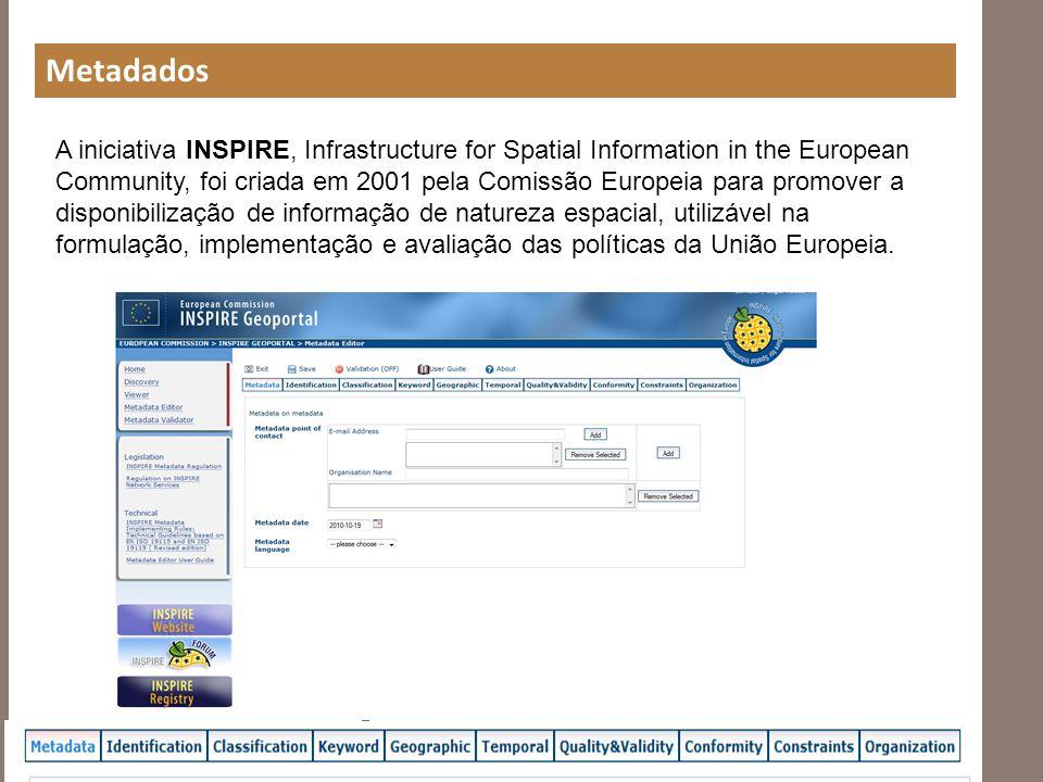 A iniciativa INSPIRE, Infrastructure for Spatial Information in the European Community, foi criada em 2001 pela Comissão Europeia para promover a disp