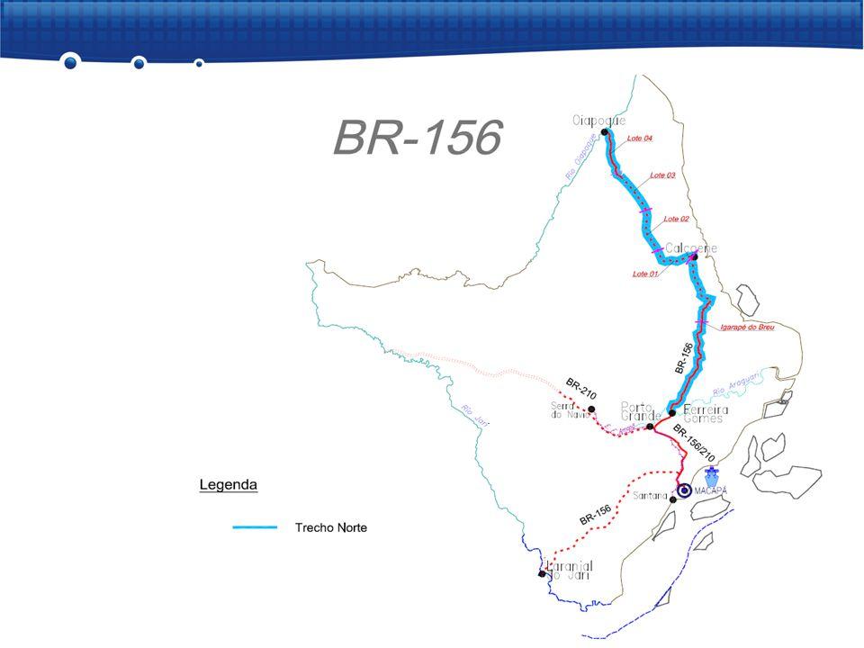 EXECUTOR: Governo do Estado (SETRAP)/DNIT META: 309 km INVESTIMENTO PREVISTO 2007 - 2010: R$ 295 milhões CONCLUSÃO: Igarapé do Breu - Calçoene - 30/12/2009 Calçoene – Oiapoque - 30/12/2010 BR-156 – Pavimentação Ferreira Gomes – Oiapoque RESULTADOS  LI retificada para inclusão de área indígena em 07/08/2008  Igarapé do Breu - Calçoene (85 km)  concluídos 60 km de capa asfáltica, 7 pontes e 72 km de terraplenagem  em execução 0,5 km de pavimentação e 1 ponte - Calçoene  Calçoene - Oiapoque - 224 km - delegada ao Governo do Estado  lotes 1 e 2:  projeto executivo aprovado em 16/04/2009  contratos rescindidos amigavelmente, antes do início da obra  Publicado novo edital de obras em 27/07/2009  lote 3:  emitida ordem de serviço em 01/07/2009  lote 4:  concluída a pavimentação em 01/02/2007 Ferreira Gomes Oiapoque Calçoene Igarapé do Breu 85 km Lote 1 Lote 2 Lote 3 Lote 4 56km 118 km 56km