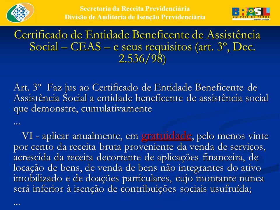 CEAS – e seus requisitos (art.3º, Dec.