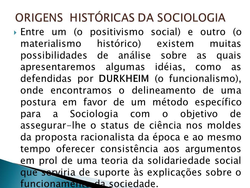  Finalmente, as idéias de WEBER (sociologia compreensiva) aprofundam as questões do aprimoramento conceitual da Sociologia e se voltam para estudos em várias áreas como o fenômeno da racionalidade e da burocracia sob o capitalismo e a sua influência todas as instituições sociais, como por exemplo, os reflexos intensos sobre a estrutura do poder e as transformações das religiões.