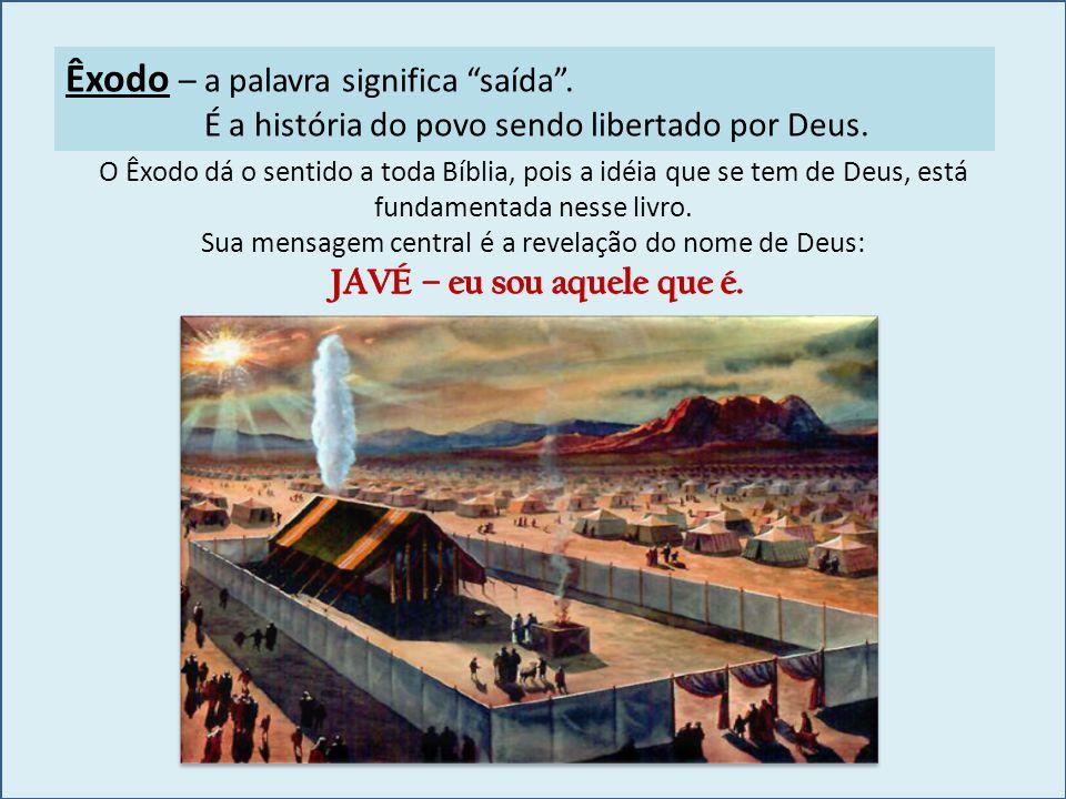 """Êxodo – a palavra significa """"saída"""". É a história do povo sendo libertado por Deus."""