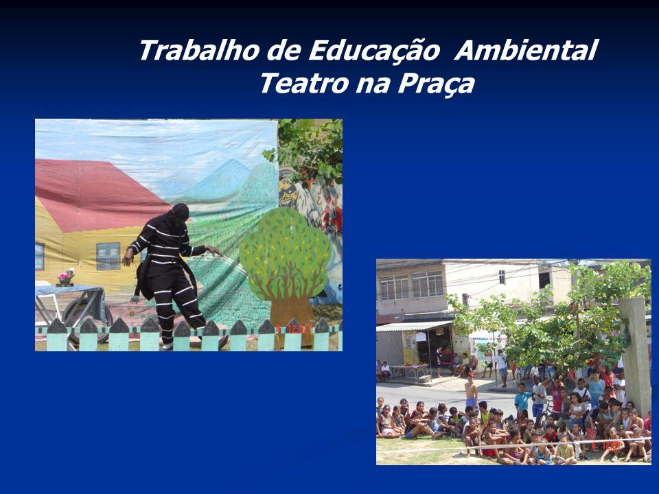 Trabalho de Educação Ambiental Teatro na Praça