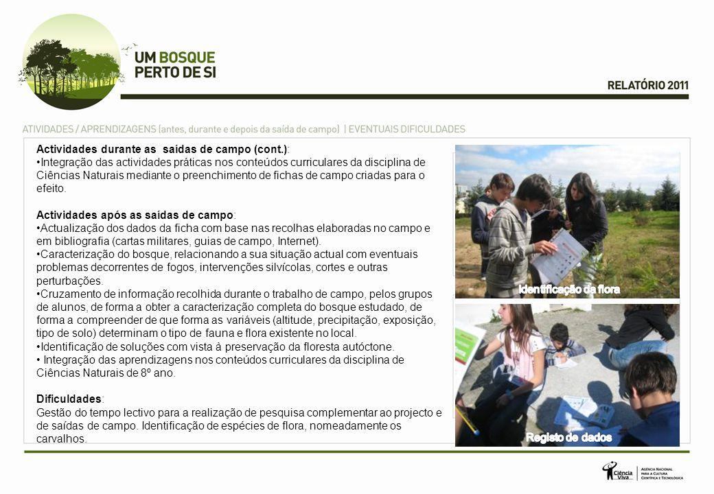 Actividades durante as saídas de campo (cont.): Integração das actividades práticas nos conteúdos curriculares da disciplina de Ciências Naturais medi