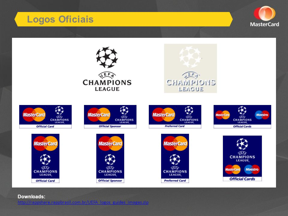Logos Oficiais Downloads: http://rappshare.rappbrasil.com.br/UEFA_logos_guides_images.zip
