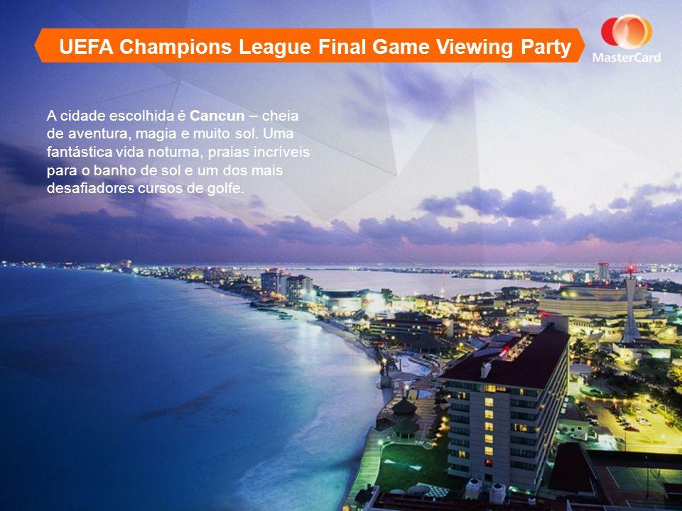 A cidade escolhida é Cancun – cheia de aventura, magia e muito sol.