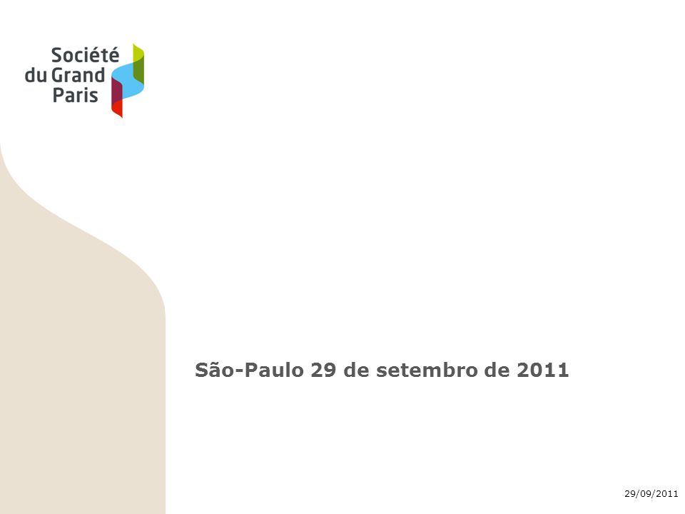 29/09/2011 12 A Sociedade do Grand Paris Instituição pública de administração privada.