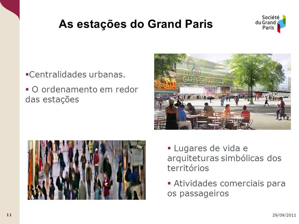 29/09/2011 11  Centralidades urbanas.  O ordenamento em redor das estações As estações do Grand Paris  Atividades comerciais para os passageiros 