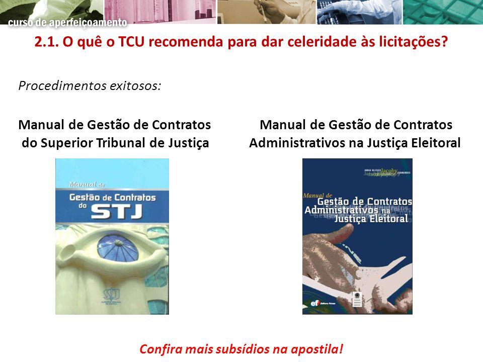 Procedimentos exitosos: Manual de Gestão de ContratosManual de Gestão de Contratos do Superior Tribunal de Justiça Administrativos na Justiça Eleitora