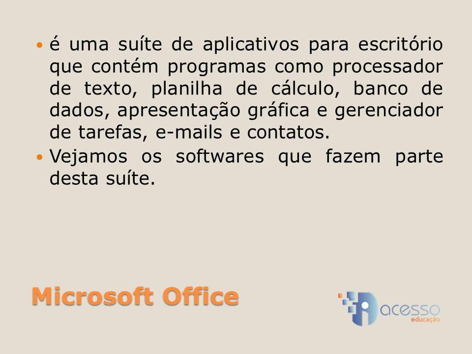 Microsoft Office é uma suíte de aplicativos para escritório que contém programas como processador de texto, planilha de cálculo, banco de dados, apresentação gráfica e gerenciador de tarefas, e-mails e contatos.
