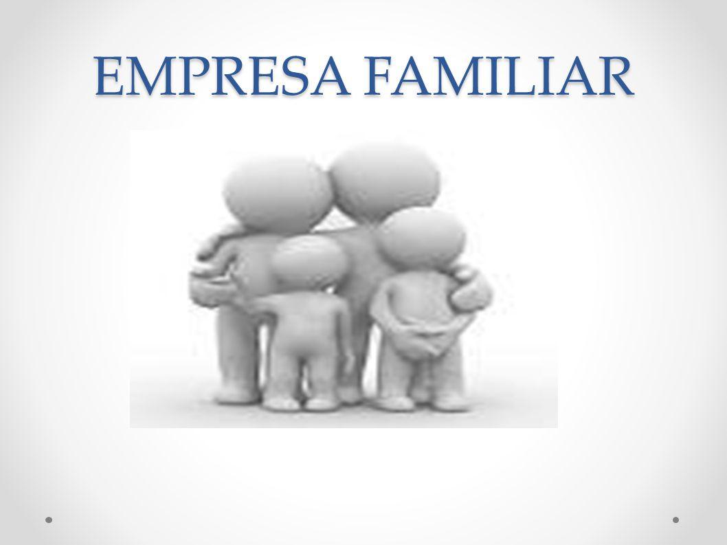 Pontos Fortes da Empresa Familiar Organização interna leal e dedicada.