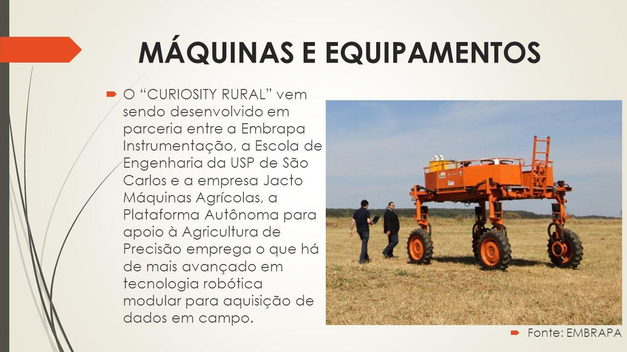 """MÁQUINAS E EQUIPAMENTOS  O """"CURIOSITY RURAL"""" vem sendo desenvolvido em parceria entre a Embrapa Instrumentação, a Escola de Engenharia da USP de São"""