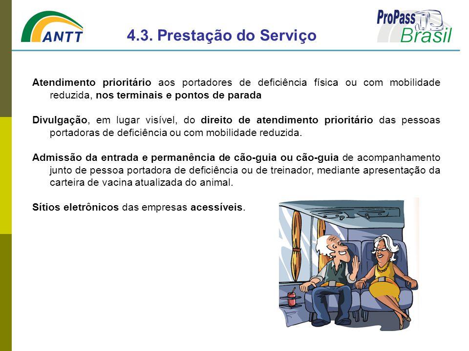 Atendimento prioritário aos portadores de deficiência física ou com mobilidade reduzida, nos terminais e pontos de parada Divulgação, em lugar visível