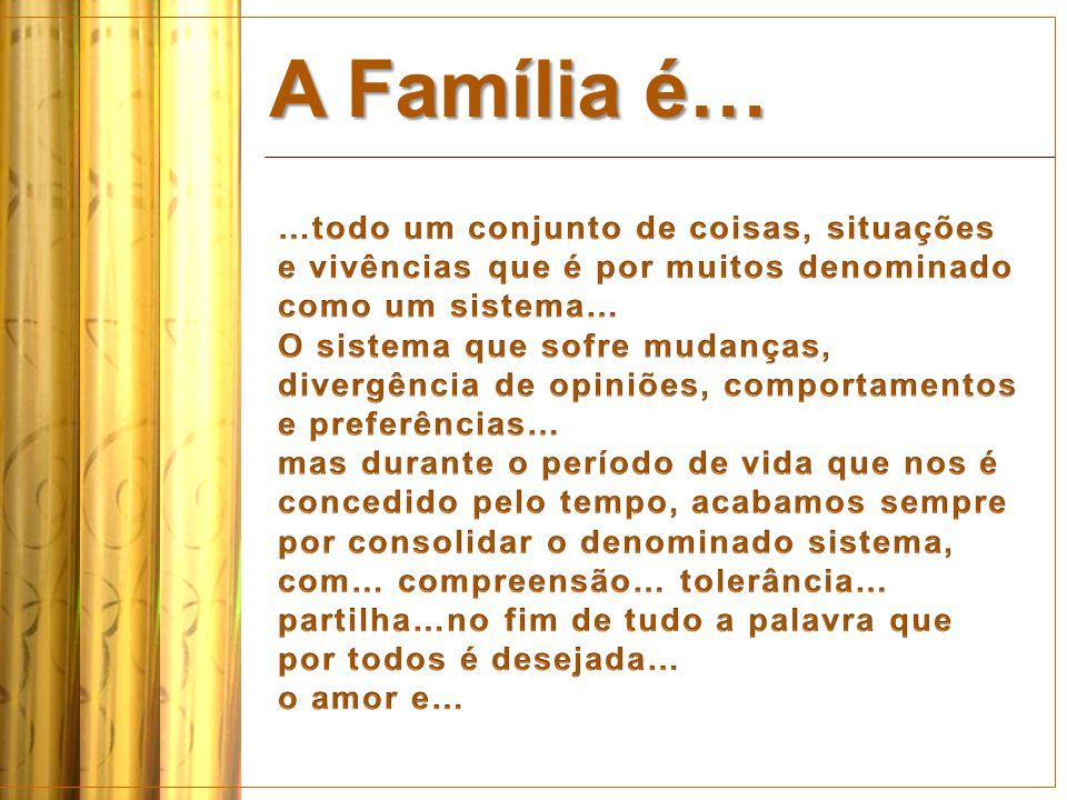 …uma família.