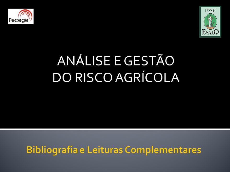 ANÁLISE E GESTÃO DO RISCO AGRÍCOLA