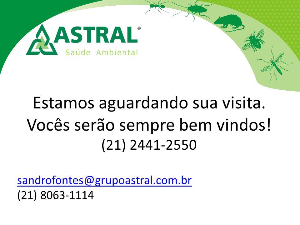 Estamos aguardando sua visita. Vocês serão sempre bem vindos! (21) 2441-2550 sandrofontes@grupoastral.com.br (21) 8063-1114