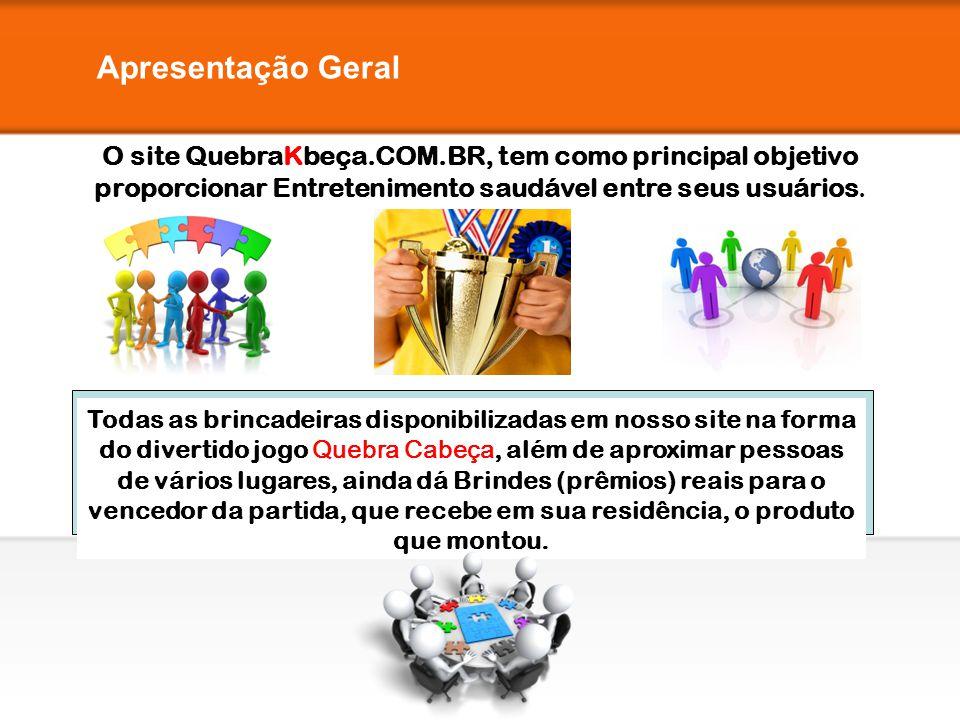 Apresentação Geral O site QuebraKbeça.COM.BR, tem como principal objetivo proporcionar Entretenimento saudável entre seus usuários. Todas as brincadei