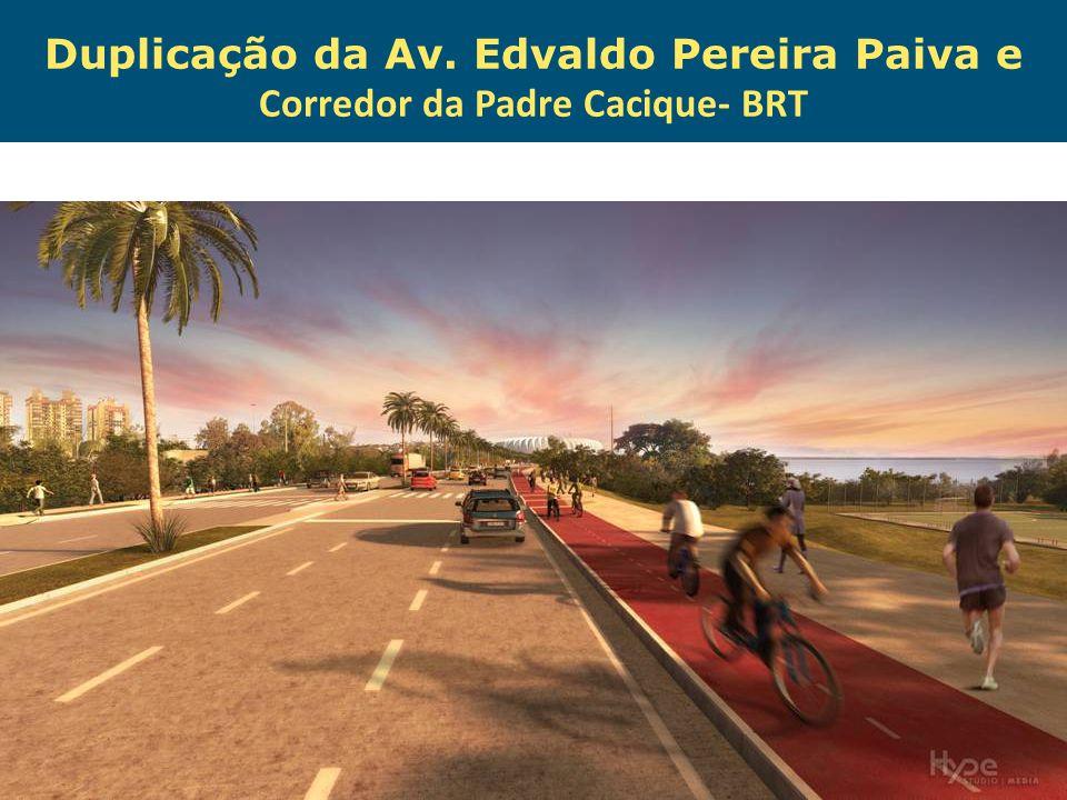 Obras de Mobilidade Urbana e Transporte Público – Porto Alegre Copa 2014 Duplicação da Av. Edvaldo Pereira Paiva e Corredor da Padre Cacique- BRT