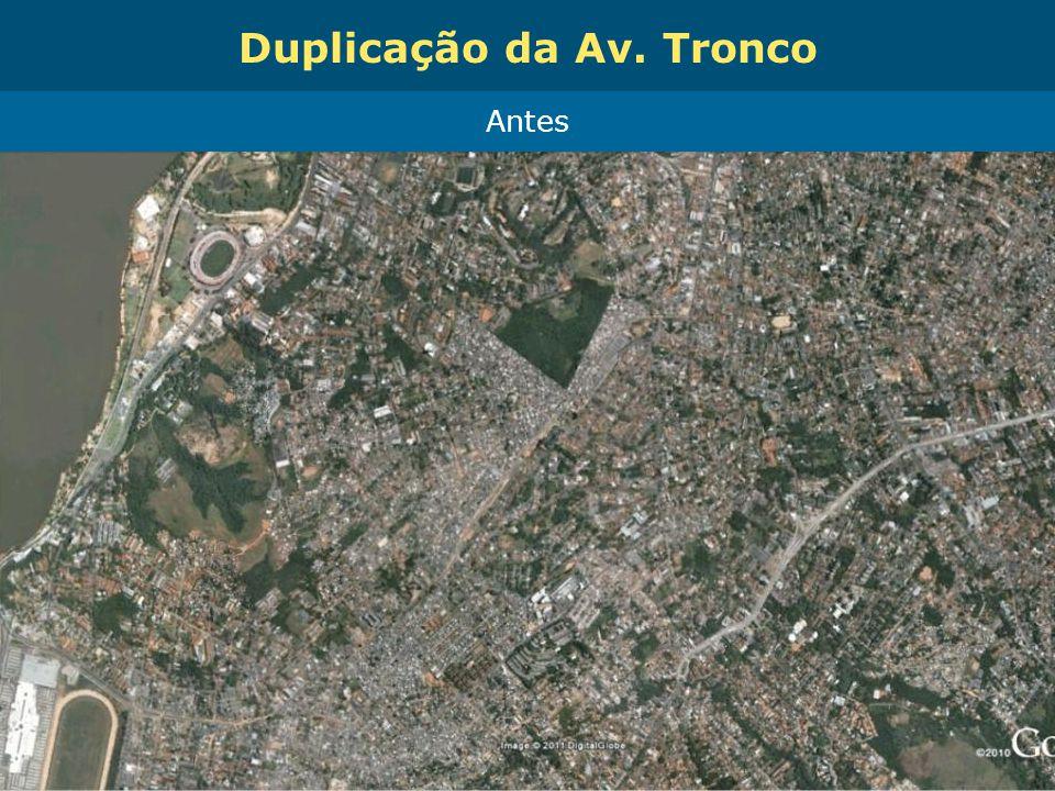 Obras de Mobilidade Urbana e Transporte Público – Porto Alegre Copa 2014 Antes Duplicação da Av. Tronco