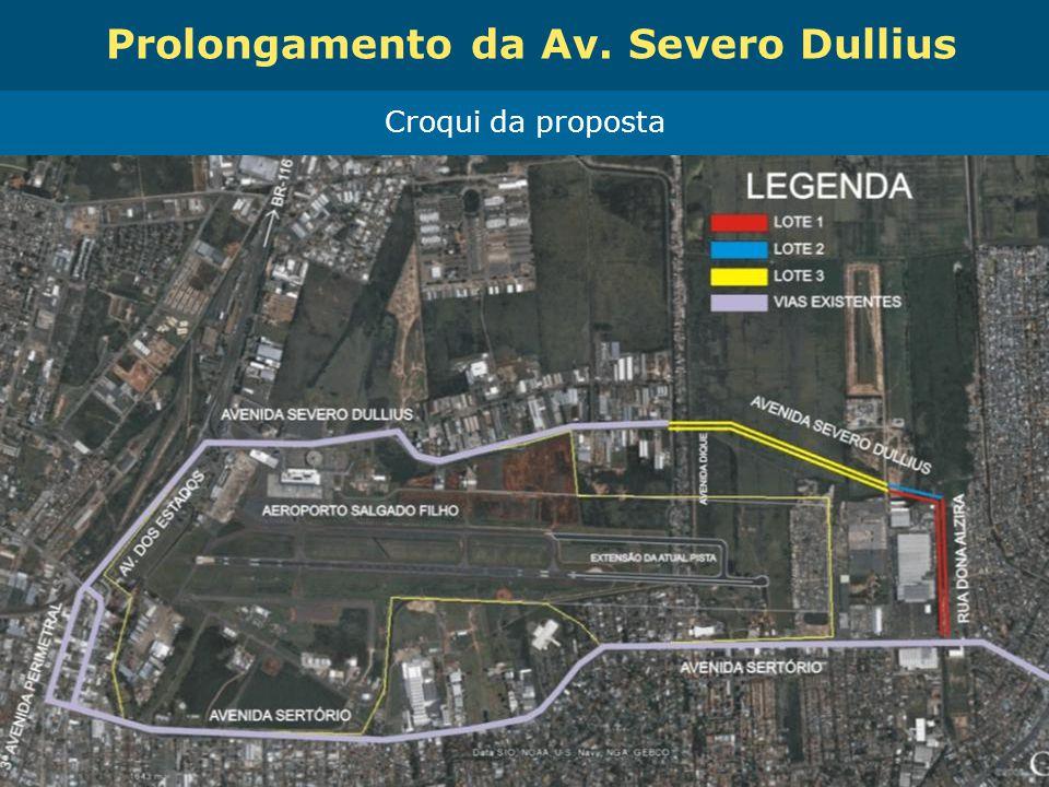 Obras de Mobilidade Urbana e Transporte Público – Porto Alegre Copa 2014 Prolongamento da Av. Severo Dullius Croqui da proposta