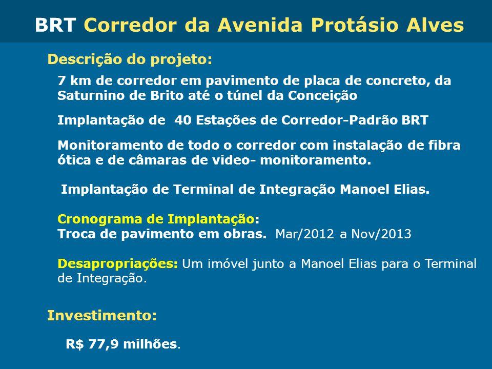 Obras de Mobilidade Urbana e Transporte Público – Porto Alegre Copa 2014 Descrição do projeto: 7 km de corredor em pavimento de placa de concreto, da