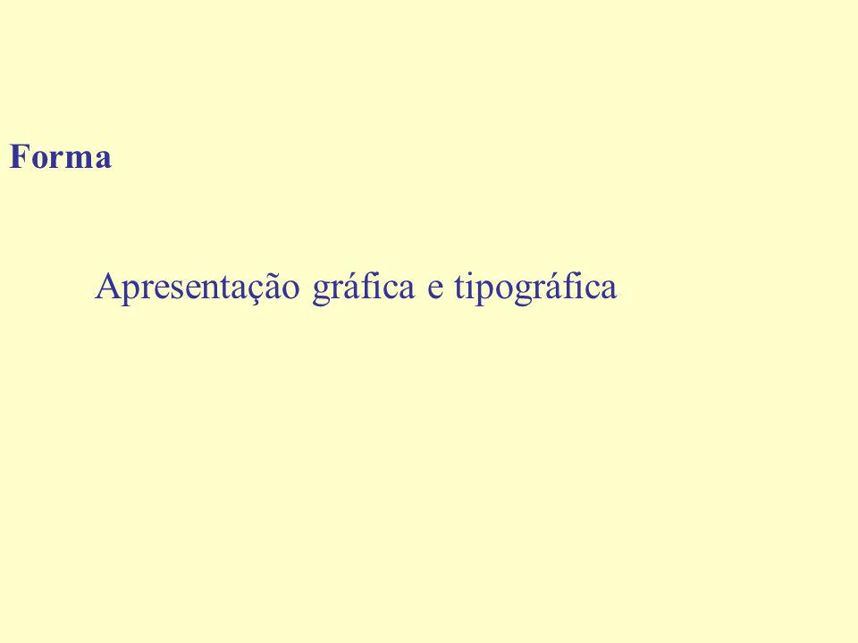 Forma Apresentação gráfica e tipográfica