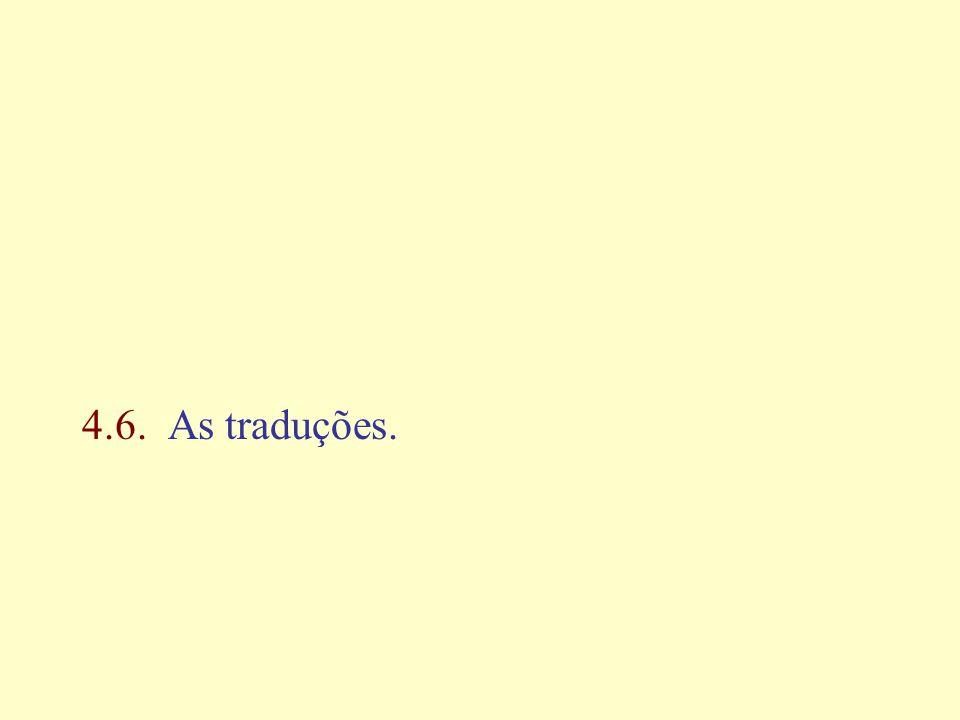 4.6. As traduções.