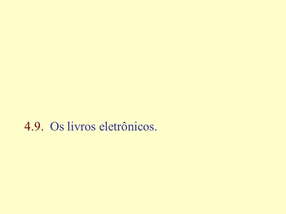 4.9. Os livros eletrônicos.