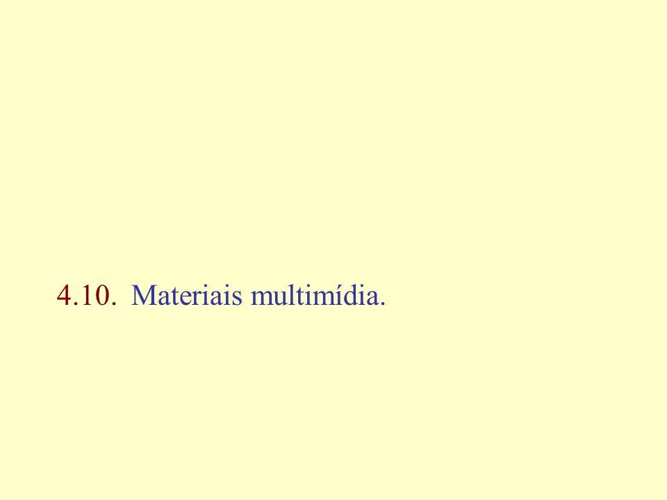 4.10. Materiais multimídia.