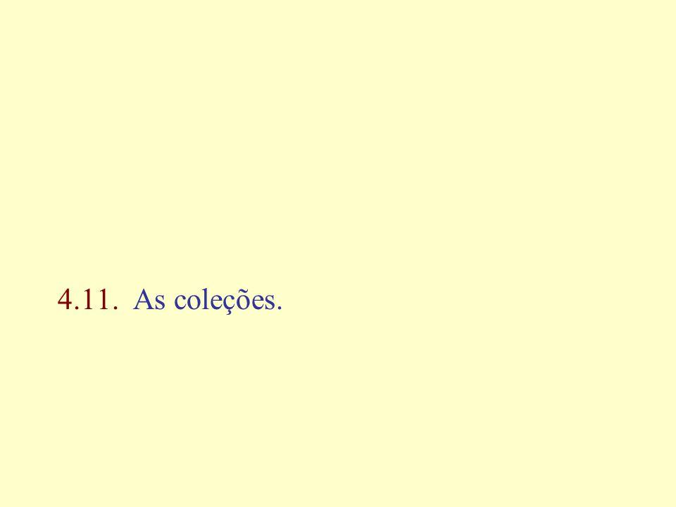 4.11. As coleções.