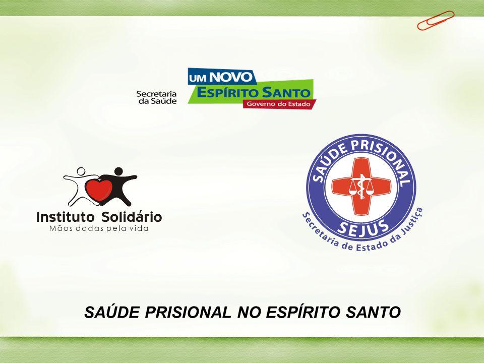 SAÚDE PRISIONAL NO ESPÍRITO SANTO