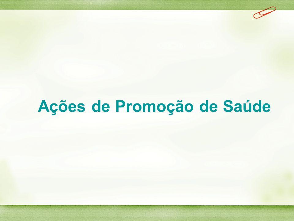 Ações de Promoção de Saúde