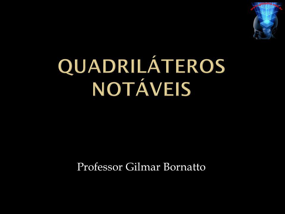  Quadriláteros são polígonos que possuem quatro lados.