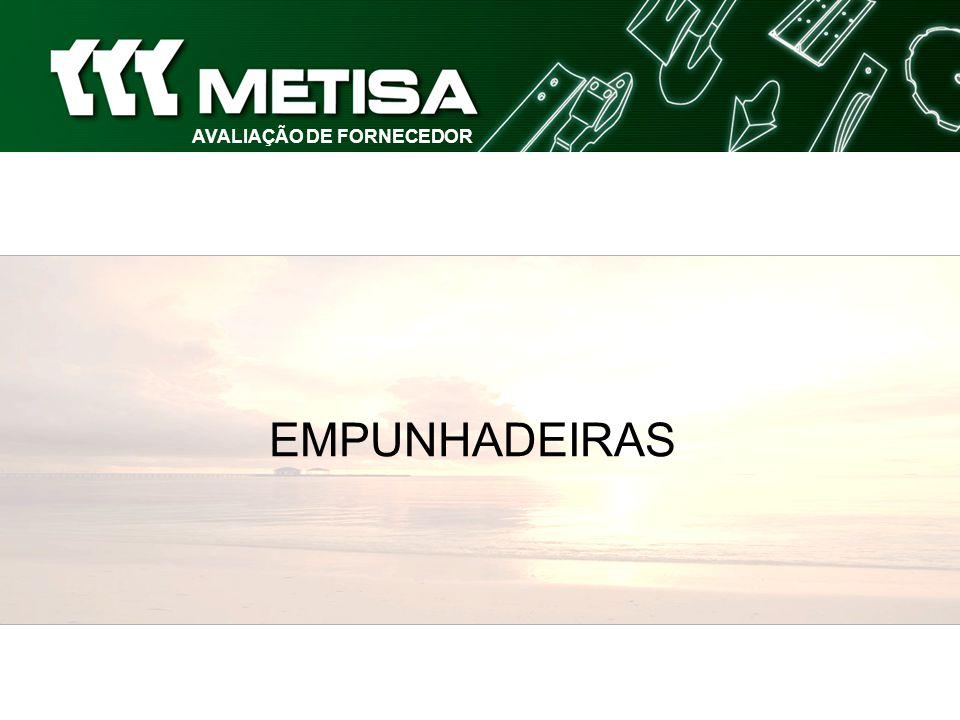SISTEMA DE AVALIAÇÃO AVALIAÇÃO DE FORNECEDOR EMPUNHADEIRAS (Pontualidade) Cumprimento do Prazo de Entrega constante no Pedido de Compra PONTUALIDADE