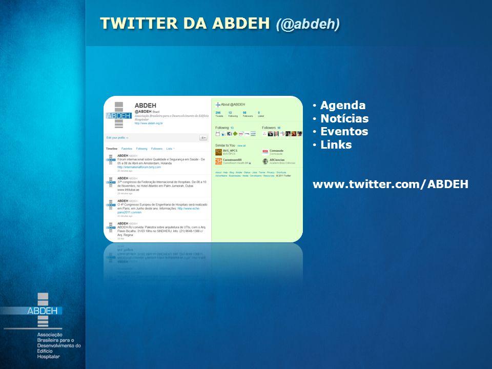 Agenda Notícias Eventos Links www.twitter.com/ABDEH TWITTER DA ABDEH (@abdeh)