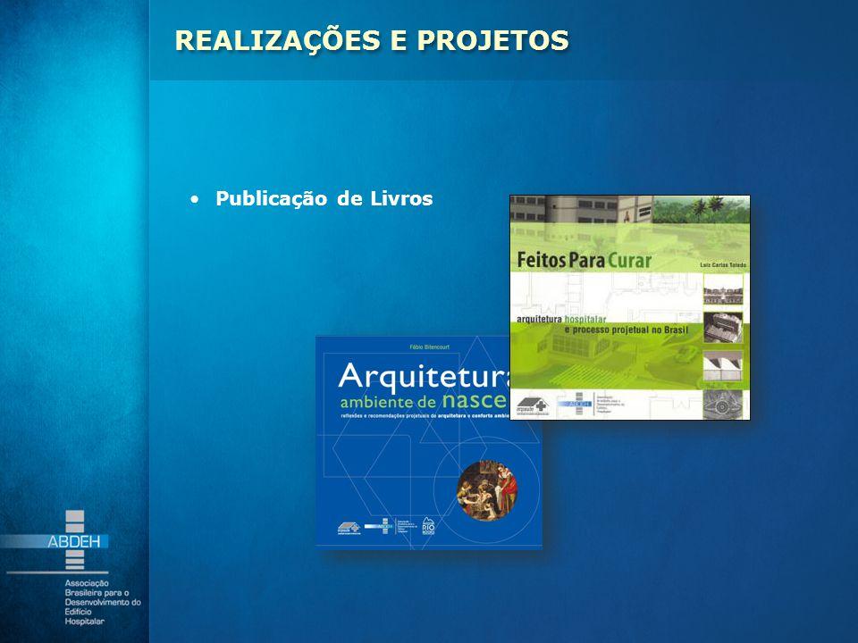 Publicação de Livros REALIZAÇÕES E PROJETOS