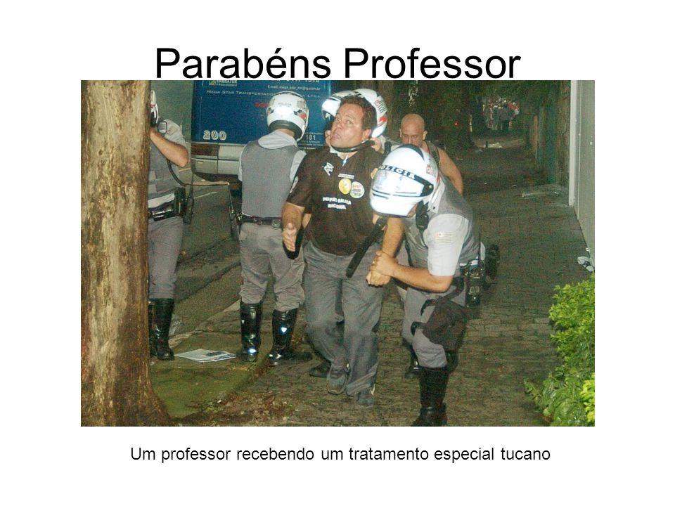 Parabéns Professor Um professor recebendo um tratamento especial tucano