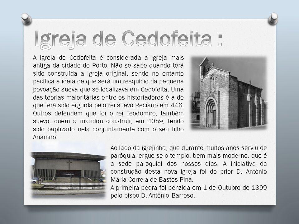 A Igreja de Cedofeita é considerada a igreja mais antiga da cidade do Porto. Não se sabe quando terá sido construída a igreja original, sendo no entan