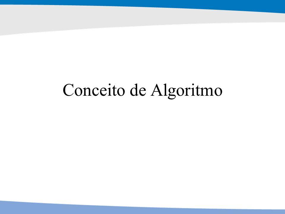 Conceito de Algoritmo