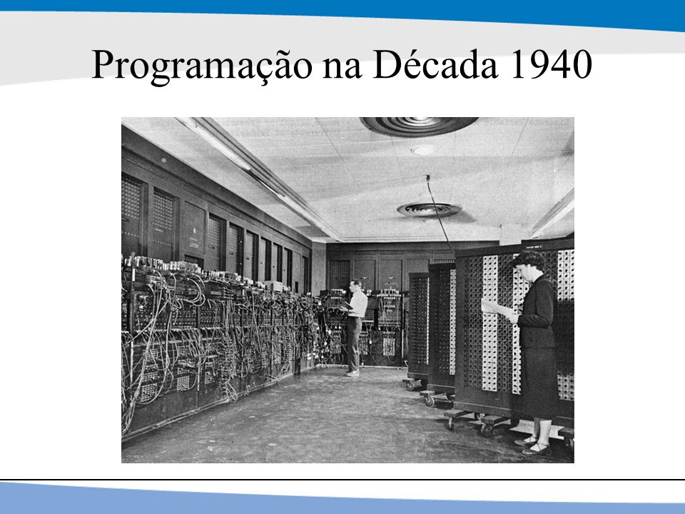 26 Programação na Década 1940