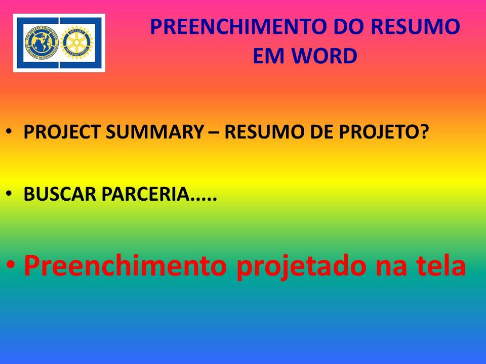PREENCHIMENTO DO RESUMO EM WORD PROJECT SUMMARY – RESUMO DE PROJETO.