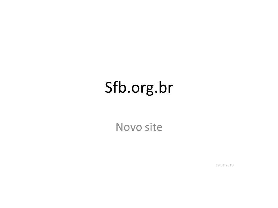 Sfb.org.br Novo site 18.01.2010