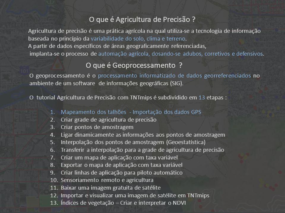 O que é Agricultura de Precisão .